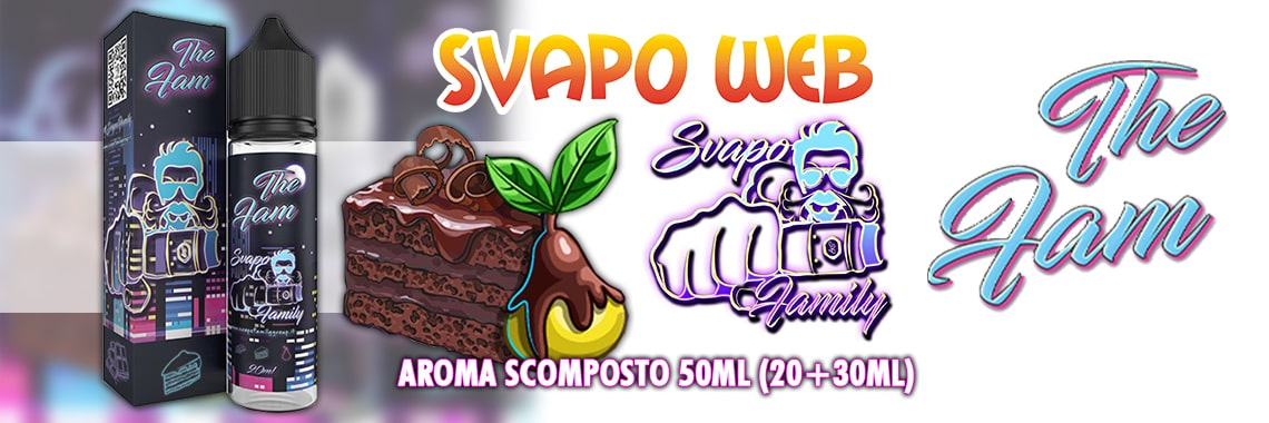 banner svapoweb svapo family the fam 20ml aroma scomposto